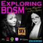 Artwork for Exploring BDSM w/Sunny Megatron & Lexi Sylver - Ep 80
