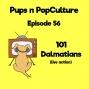 Artwork for Episode 56: 101 Dalmatians (Live Action)