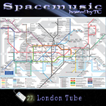 Spacemusic #27 London Tube