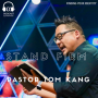 Artwork for Stand Firm: Finding Your Identity with Pastor Tom Kang (E035)