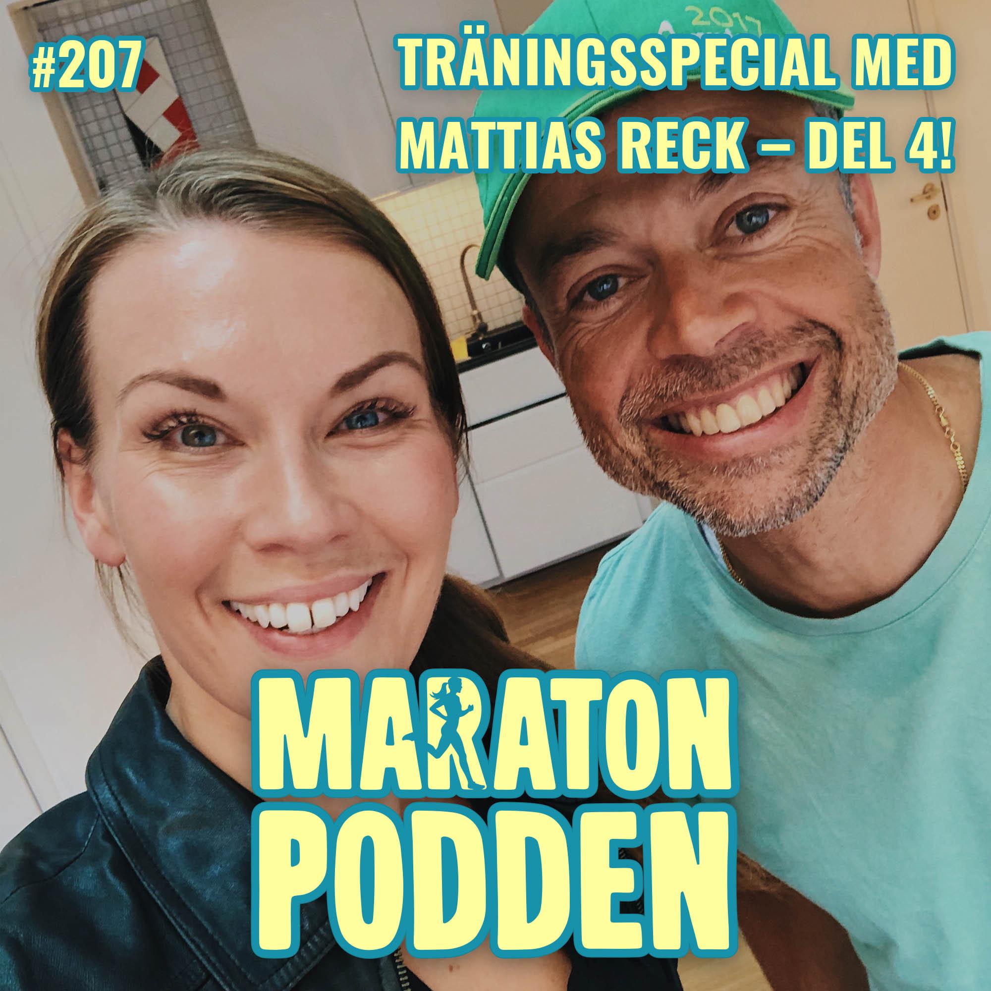 #207: Träningsspecial med Mattias Reck – sista delen!