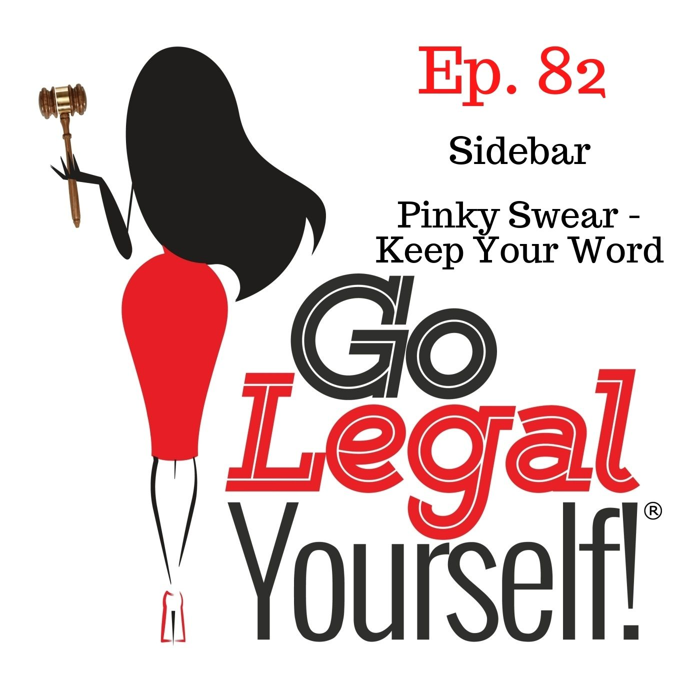 Ep. 82 Sidebar: Pinky Swear - Keep Your Word