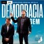 Artwork for #84: Ascensão evangélica, Democracia em Vertigem e o Aliança pelo Brasil