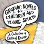 Artwork for Comics Alternative Special: A Roundtable Discussion on Children's and Young Adult Comics