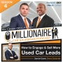 Artwork for EP 4:1 How to Engage & Sell More Used Car Leads