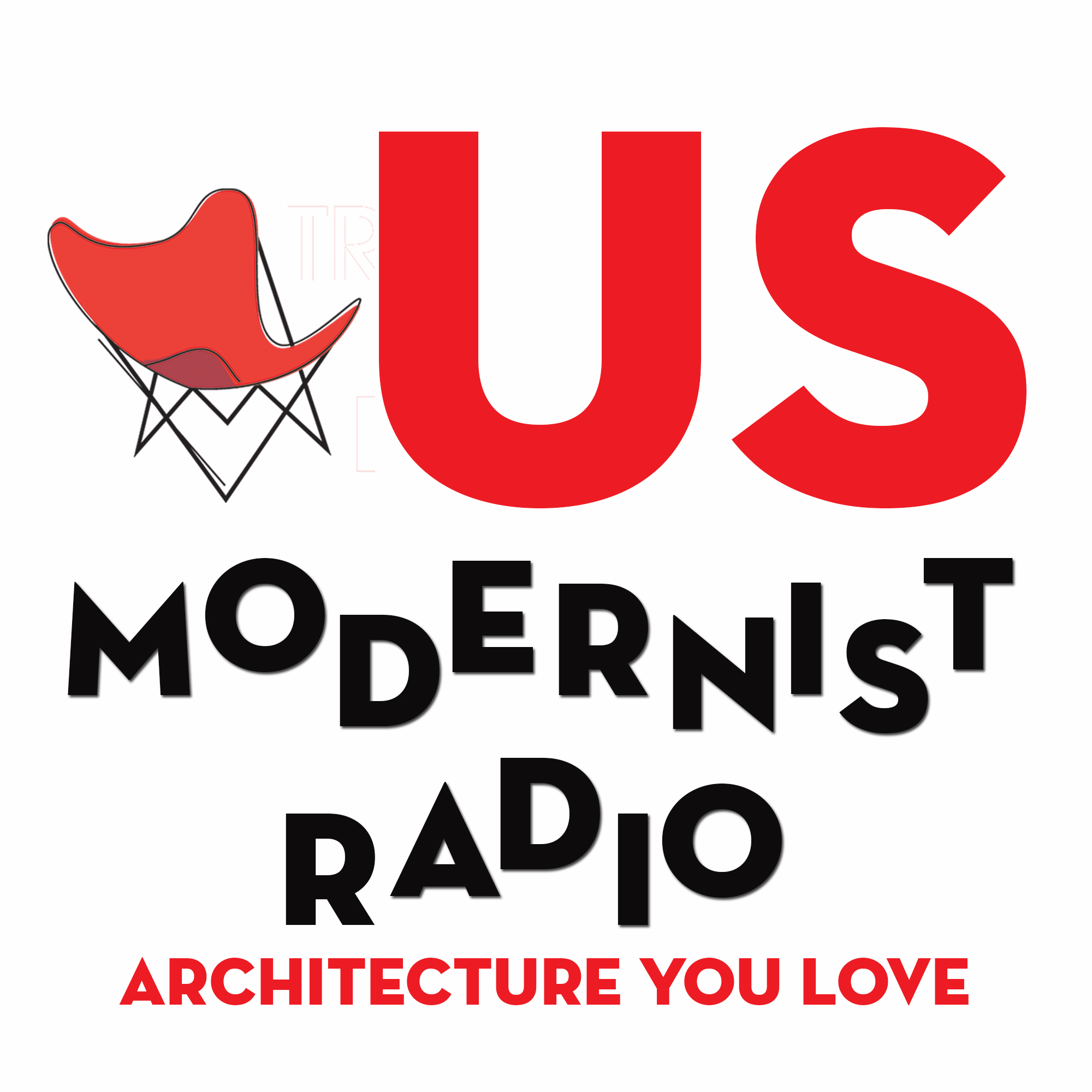 US Modernist Radio - Architecture You Love show art