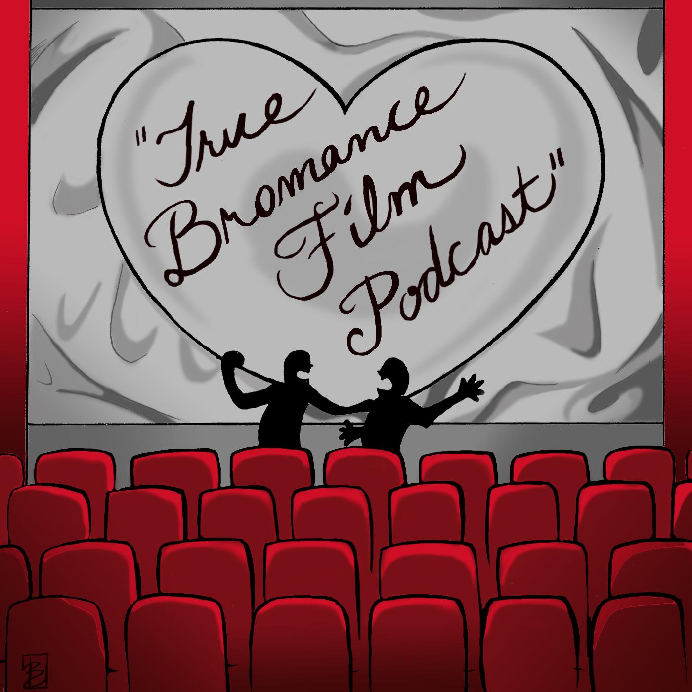 True Bromance Film Podcast show art
