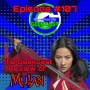 Artwork for Ep #107: The Geekcast Review of MULAN!
