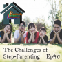 Artwork for The Challenges of Step-Parenting