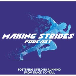 Making Strides Podcast