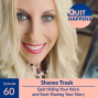 Artwork for Sheree Trask: Quit Hiding Your Voice & Start Sharing Your Story