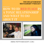 Artwork for E046 - Identifying the Red Flags in a Toxic Relationship and What You Can Do About it