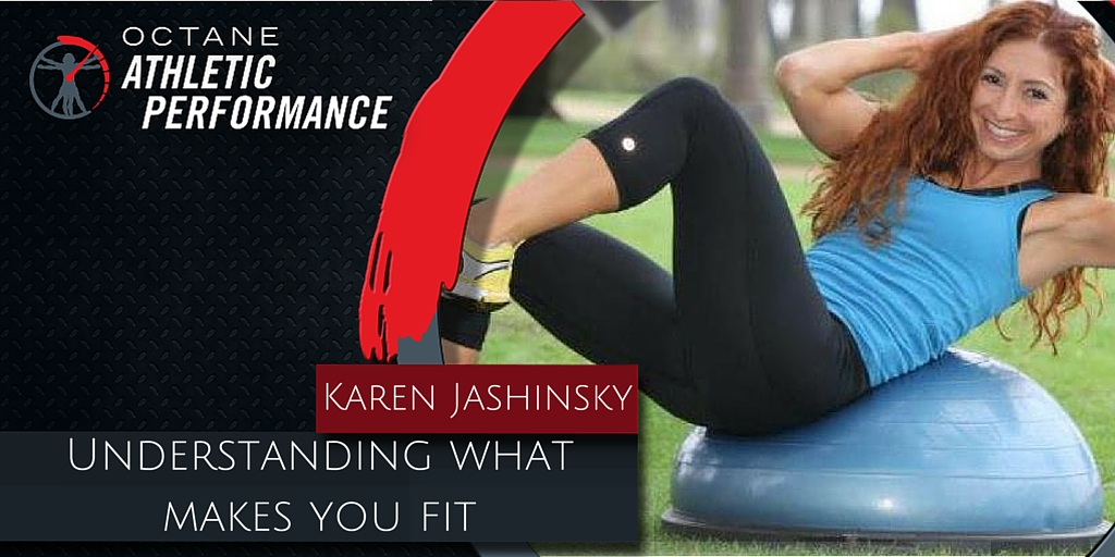 97. Understanding what makes you Fit with Karen Jashinsky