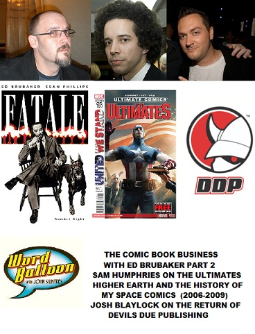 Word Balloon Podcast Comic Book Business Report With Ed Brubaker Sam Humphries and Josh Blaylock