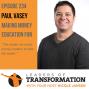 Artwork for 234: Paul Vasey: Making Money Education Fun