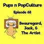Artwork for Episode 68: Beauregard, Jack, and The Artist
