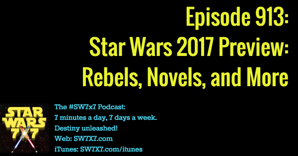 913: 2017 Star Wars Rebels and Books Preview