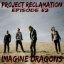 Artwork for Episode 52: Imagine Dragons
