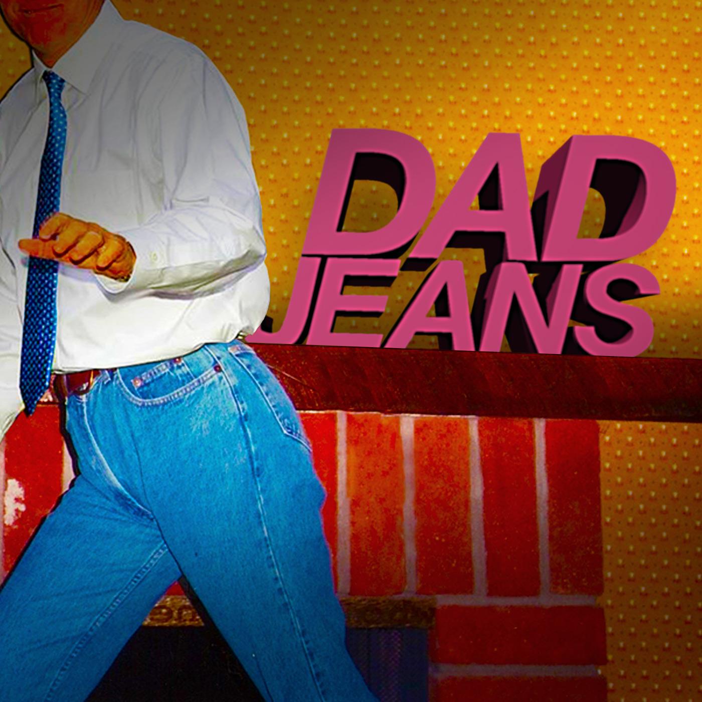 Dad Jeans show art