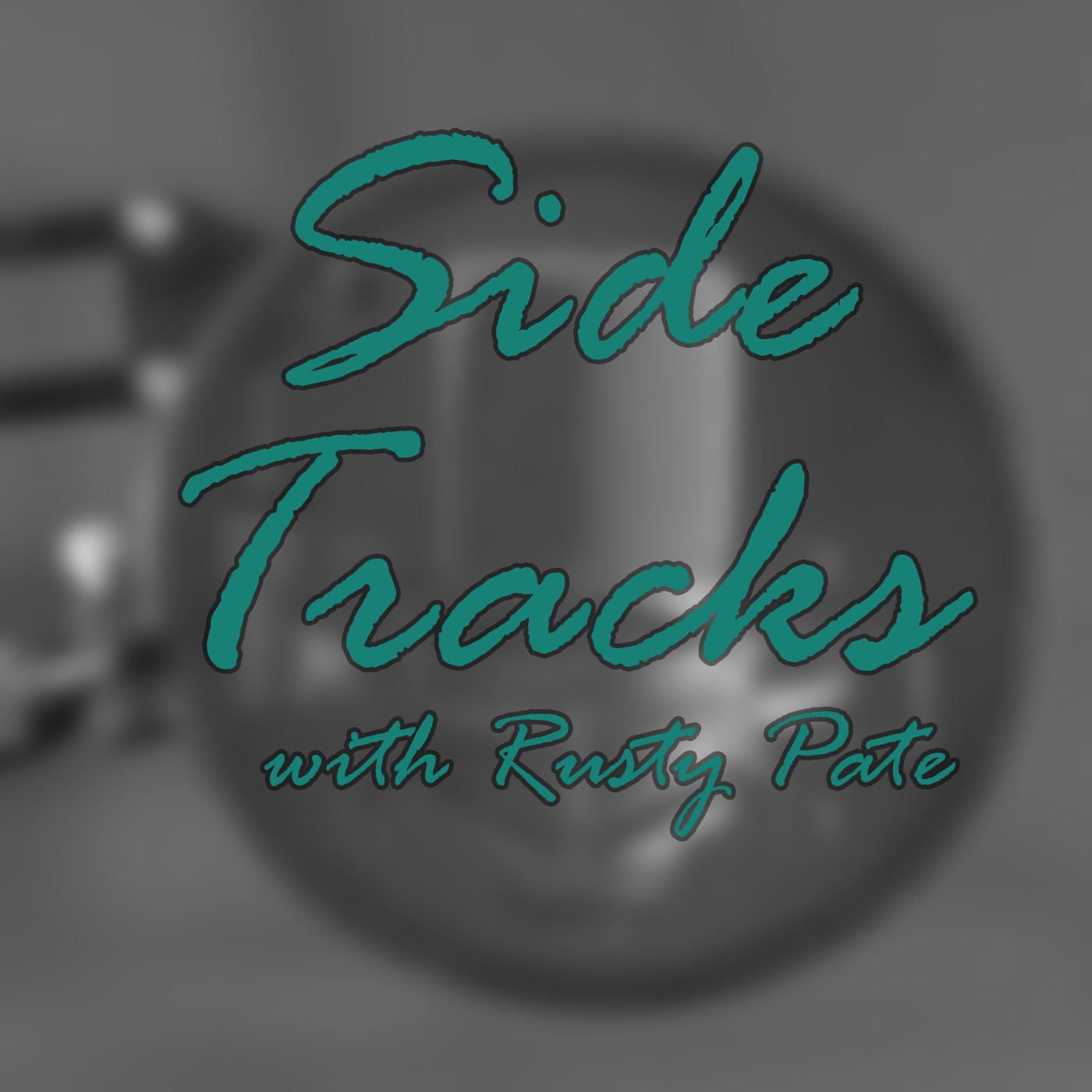 Side Tracks with Rusty Pate show art