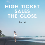 Artwork for High Ticket Sales The Close!