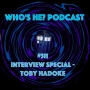 Artwork for Who's He? Podcast #311 Interview Special - Toby Hadoke