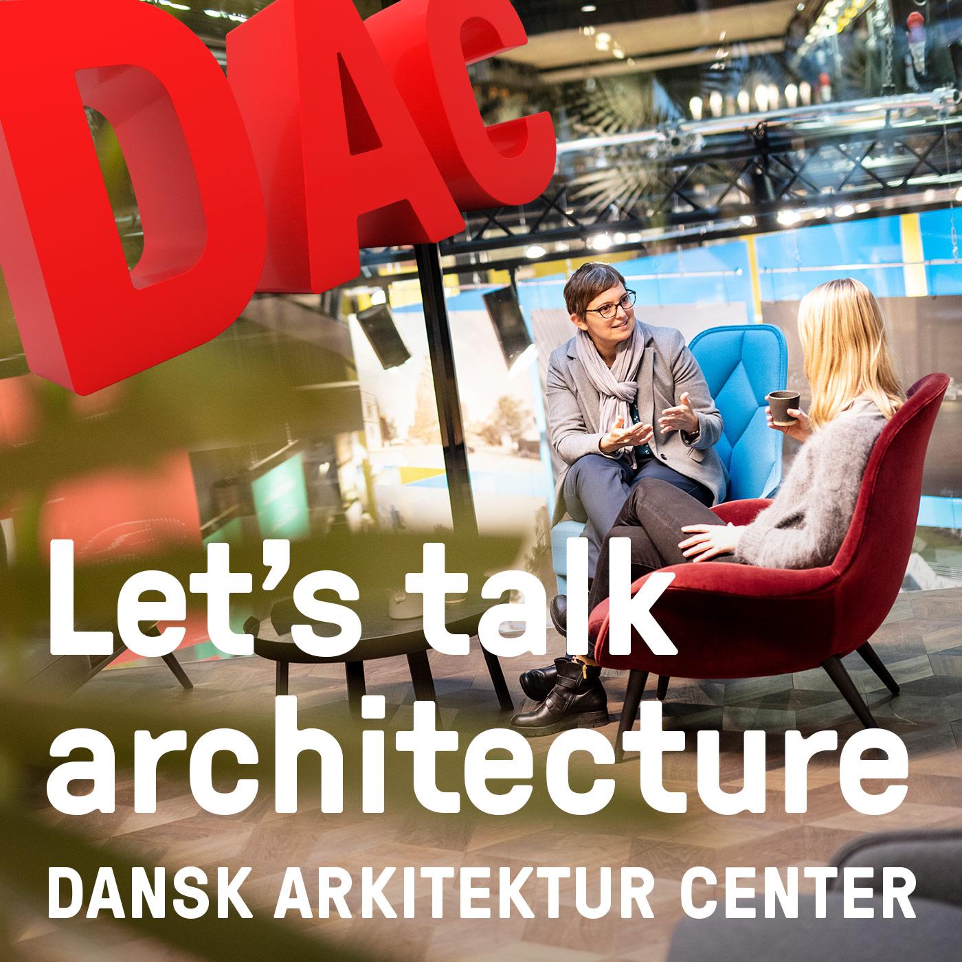 Let's Talk Architecture show art
