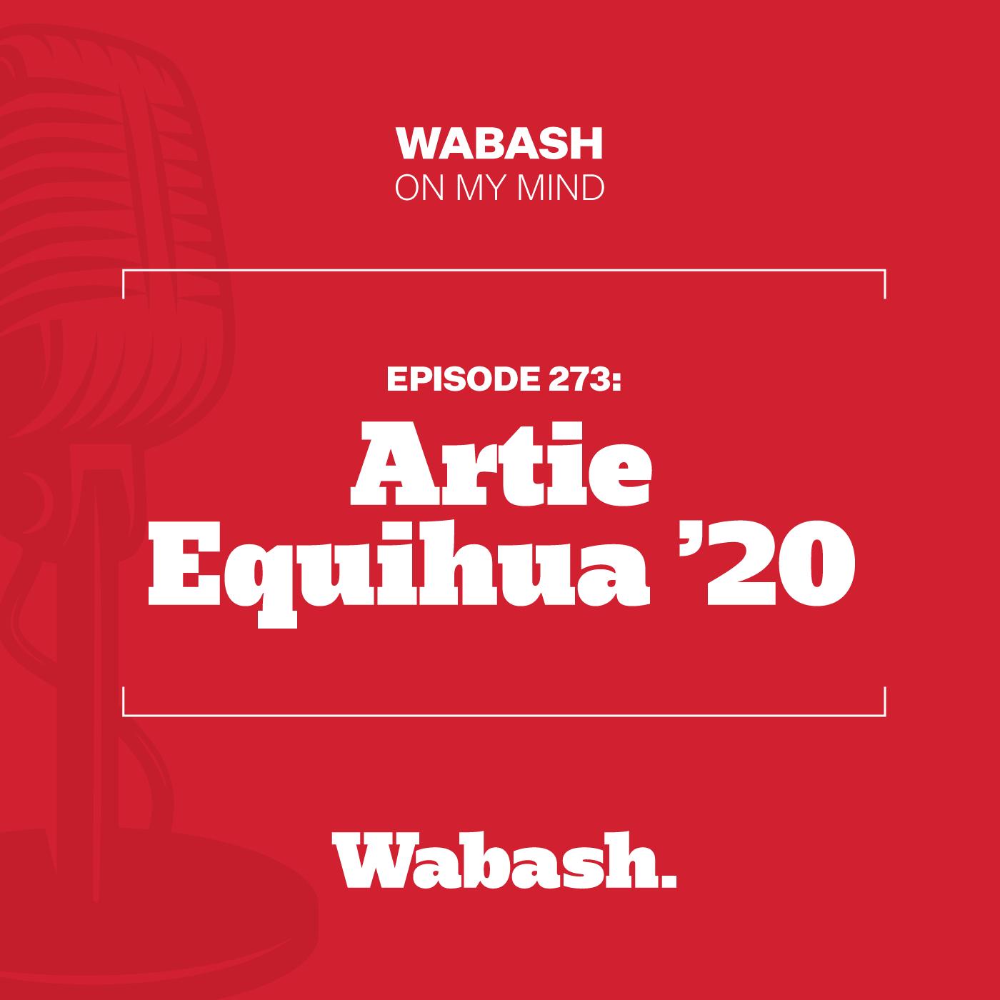 #273: Artie Equihua '20