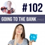 Artwork for #102 Going to the Bank in English (rep) ESL