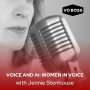 Artwork for Voice and AI: Women in Voice