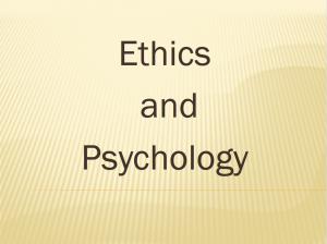 Ethics & Psychology