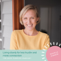 Artwork for Living slowly for less hustle and more connection with Rachelle Glendon
