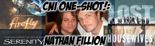 CNI One-Shot!: Nathan Fillion