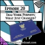 Artwork for Thai Work Permits: What Just Changed? [Season 3, Episode 20]