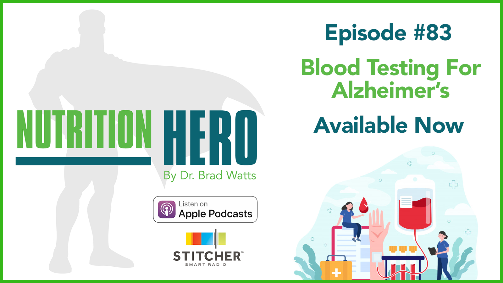 Episode #83 - Blood Testing For Alzheimer's show art