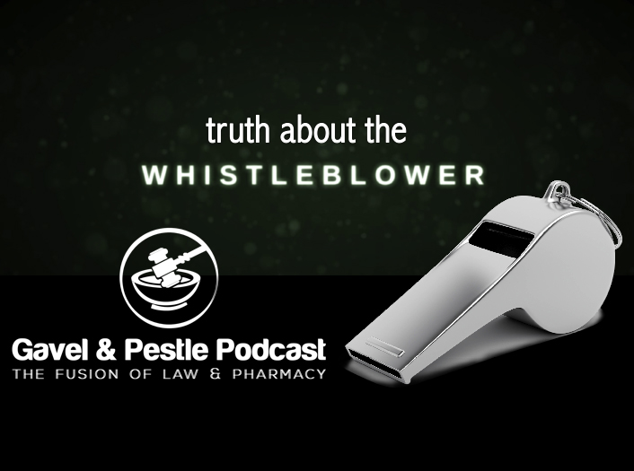 What You Need to Know about Whistleblowers - Pharmacy Podcast Episode 341