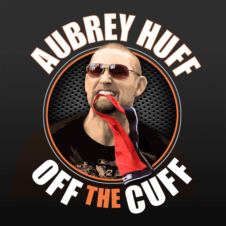 Off The Cuff with Aubrey Huff show art