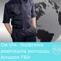 Artwork for OA 014 : Rozšírenie Podnikania Pomocou Amazon FBA