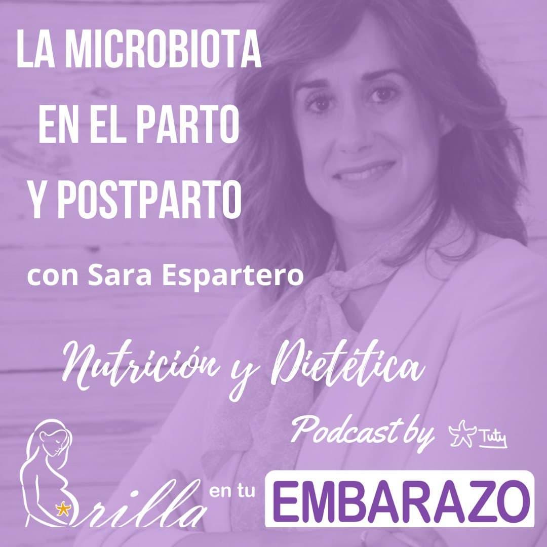 La microbiota en el parto y postparto - con Sara Espartero