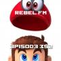 Artwork for Rebel FM Episode 352 - 10/27/2017