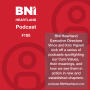 Artwork for BNI HEARTLAND PODCAST #185: Core Value Series - Building Relationships