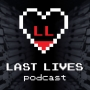 Artwork for LL02 - Last Lives Podcast Premiere