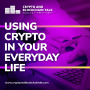 Artwork for EPISODE 15: Using Crypto in Your Everyday Life