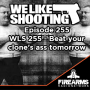 Artwork for WLS_255_-_Beat_your_clones_ass_tomorrow.mp3