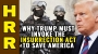 Artwork for Why TRUMP must invoke the Insurrection Act to save America