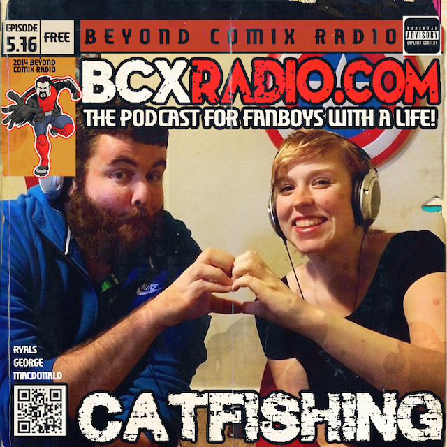 BCXradio 5.76 - Catfishing