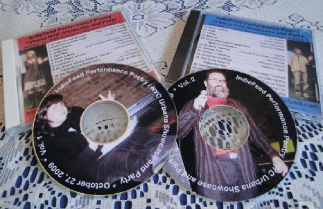 The IndieFeed Performance Poetry Showcase and Party, now available on 2 CDs!