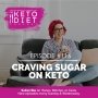 Artwork for #116 Craving Sugar on Keto with Ryan Lowery