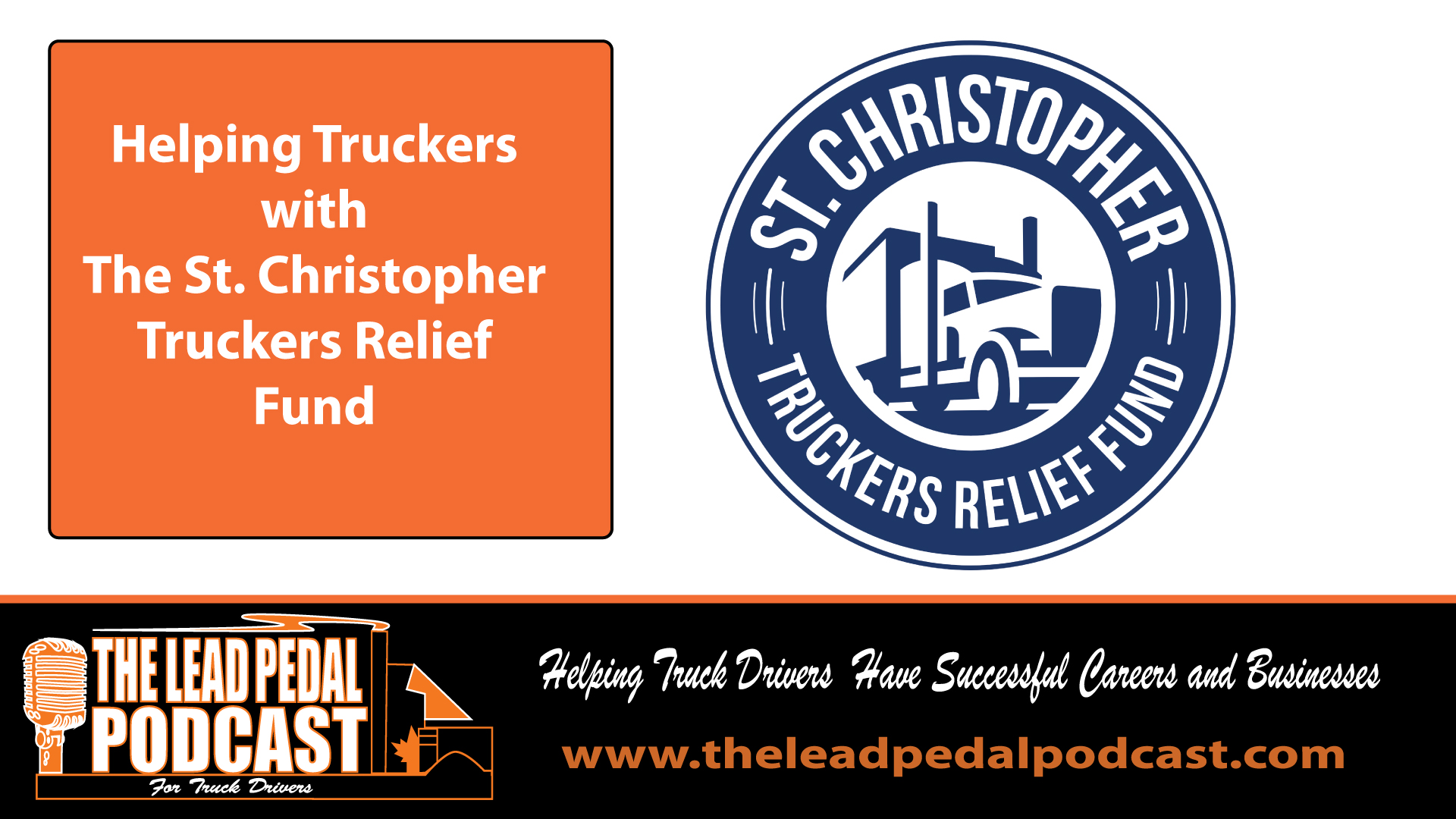 LP626 Helping Truckers with St. Christophers Trucker Relief Fund