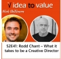 Artwork for Podcast S2E41: Rodd Chant - What it takes to be a Creative Director